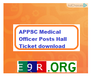 APPSC Medical Officer Posts Hall Ticket download 2013 at www.apspsc.gov.in