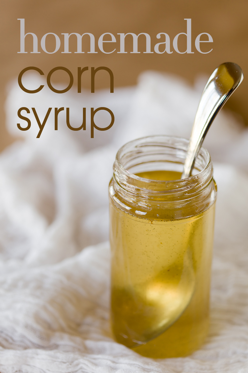 Homemade Corn Syrup You Can Use in Place of the Store ...