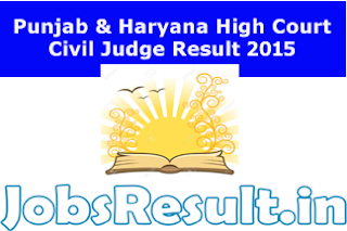 Punjab & Haryana High Court Civil Judge Result 2015