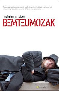 Bemteumozak, roman, Planetopija 2012 - Planetopija Zagreb
