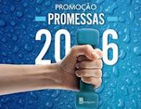 Promoção Promessas 2016 Água Schin e Shopping Eldorado