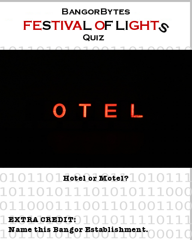 Festival_of_Lights,Queen_City_Quiz,hotel,motel,Bangor