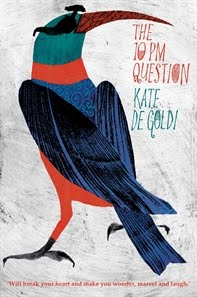 The Ten PM Question by Kate de Goldi