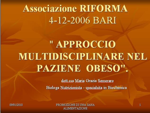 """04-12-2006 Bari: """"Approccio multidisciplinare al paziente obeso""""."""