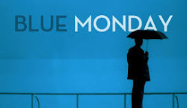 Blue Monday 21st January