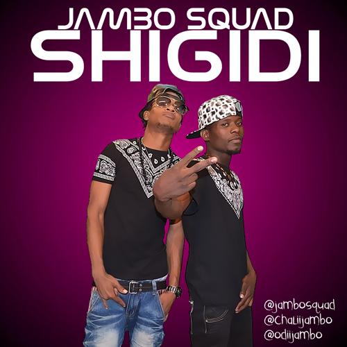 New AUDIO[RMX] | JAMBO SQUAD - SHIGIDI(Shekini Remix