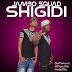 New AUDIO[RMX] | JAMBO SQUAD - SHIGIDI(Shekini Remix) | Download/Listen