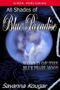 All Shades of Blue Paradise -by Savanna Kougar