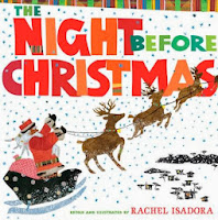 bookcover of bookcover of THE NIGHT BEFORE CHRISTMAS Illustrated by Rachel Isadora