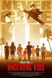 Underdog Kids (2015)