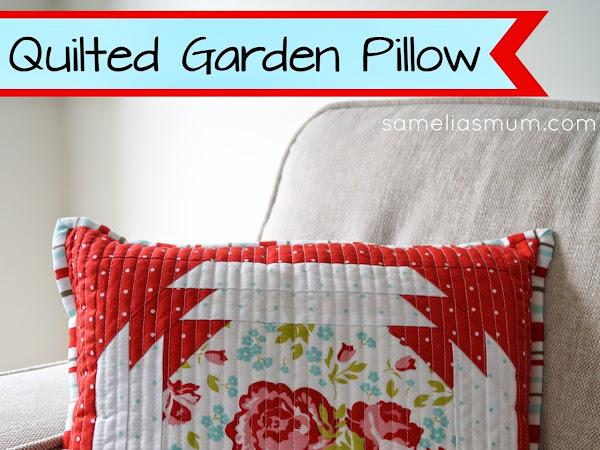 Quilted Garden Pillow {TUTORIAL}