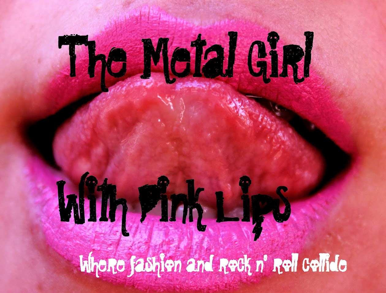 The Metal Girl With Pink Lips