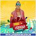BAIXAR – Bond da Huanna – CD Verão 2016