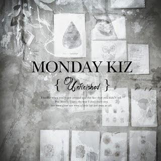 Monday Kiz (먼데이 키즈) - Unfinished