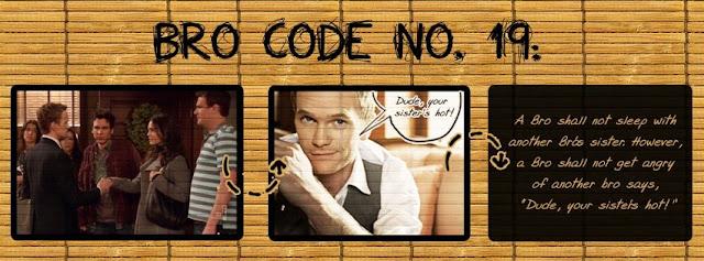 Bro Code : 19
