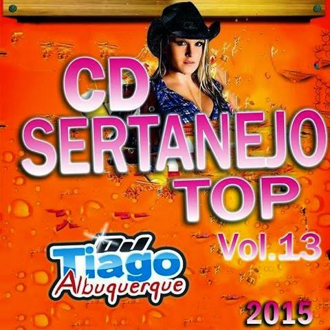 Baixar CD Sertanejo Top Vol.13 - Dj Tiago Albuquerque MP3