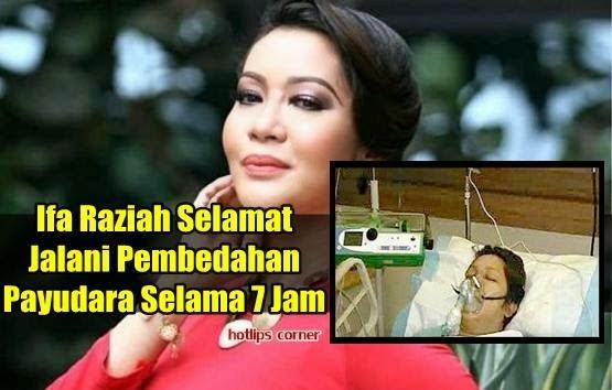 Ifa Raziah Selamat Jalani Pembedahan Payudara Selama 7 Jam
