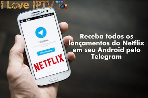 Receba Todos os Lançamentos da Netflix em seu Android pelo Telegram