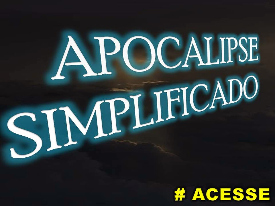 APOCALIPSE SIMPLIFICADO