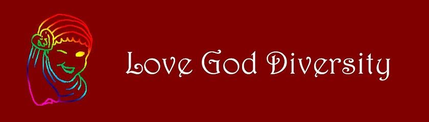 Love, God, Diversity