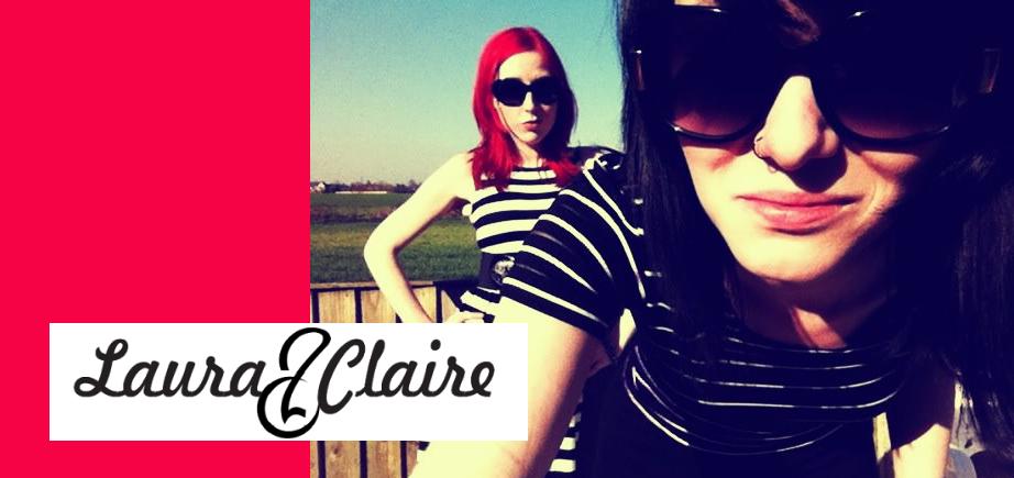 Laura&Claire