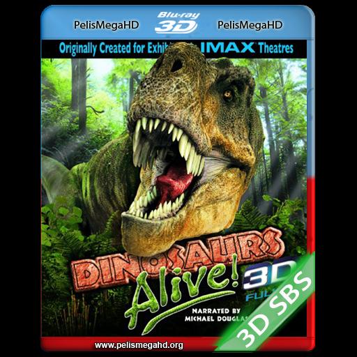 DINOSAURS ALIVE! (2007) BLU-RAY [3D SBS] 1080P HD MKV ESPAÑOL LATINO