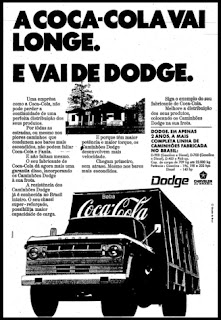 propaganda caminhão Dodge - Chrysler - Coca-Cola - 1970 -história anos 70; propaganda década de 70; Brazilian advertising cars in the 70s; reclame anos 70; Oswaldo Hernandez;