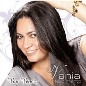 Vania Nascimento - Vou Vencer 2011