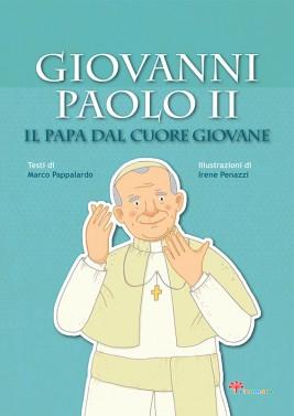 Giovanni Paolo II. Il papa dal cuore giovane, Il Sicomoro 2014