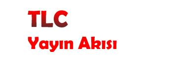 TLC-yayin-akisi