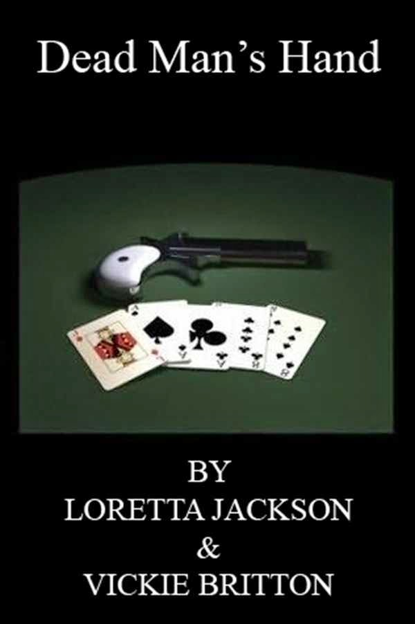 """DEAD MAN""""S  HAND-FREE NOVELLA TO MARCH 1"""