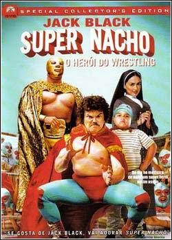 Super Nacho – Dublado (2006)