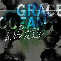 Brian Wurzell - Grace Ocean