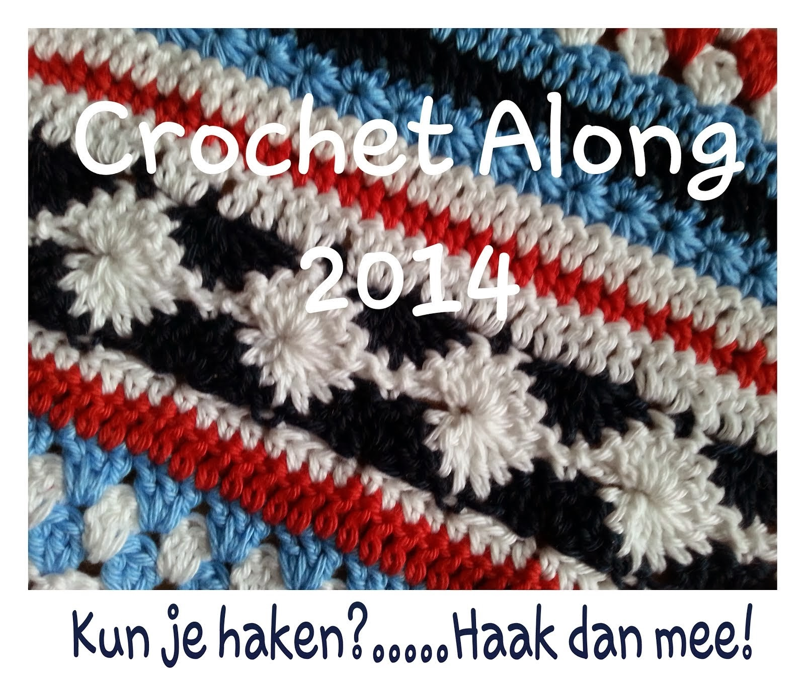 Dutch Crochet Along 2014