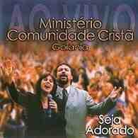Download CD Comunidade Cristã de Goiania   Seja Adorado