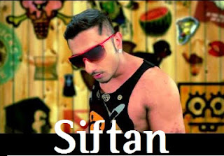 Siftan Lyrics - Honey Singh Ft Money Aujla