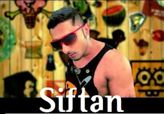 Siftan Lyrics - Honey Singh Ft Money Aujla