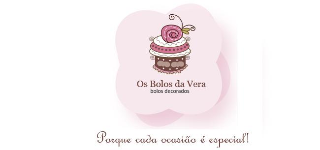 OS BOLOS DA VERA - Porque cada ocasião é especial...