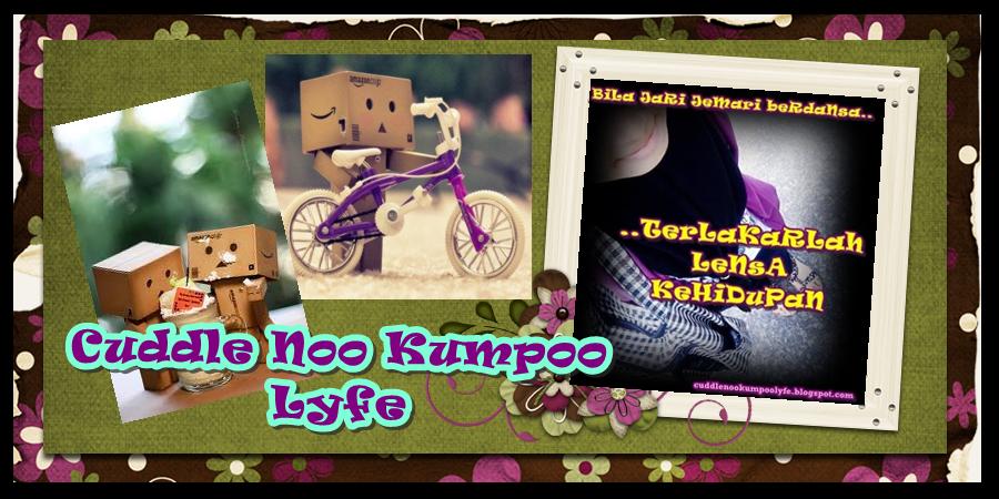 Cuddle Noo Kumpoo Life
