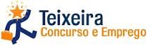 Teixeira Concursos e Emprego, As melhores Notícias para concursos público do Brasil.