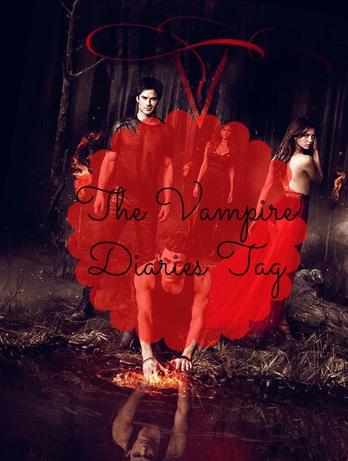 The Vampire Diaries Tag