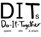 DITs - Do-It-Together space