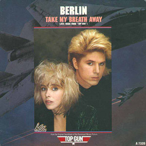 Berlin- Take My Breath Away