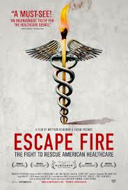Watch Escape Fire: The Fight to Rescue American Healthcare Online