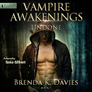 Undone (Vampire Awakenings, Book 5)