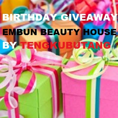 Birthday Giveaway Embun Beauty House  By Tengkubutang