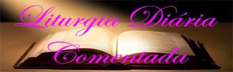 Liturgia 19ª Semana do Tempo Comum