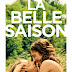 [CRITIQUE] : La Belle Saison
