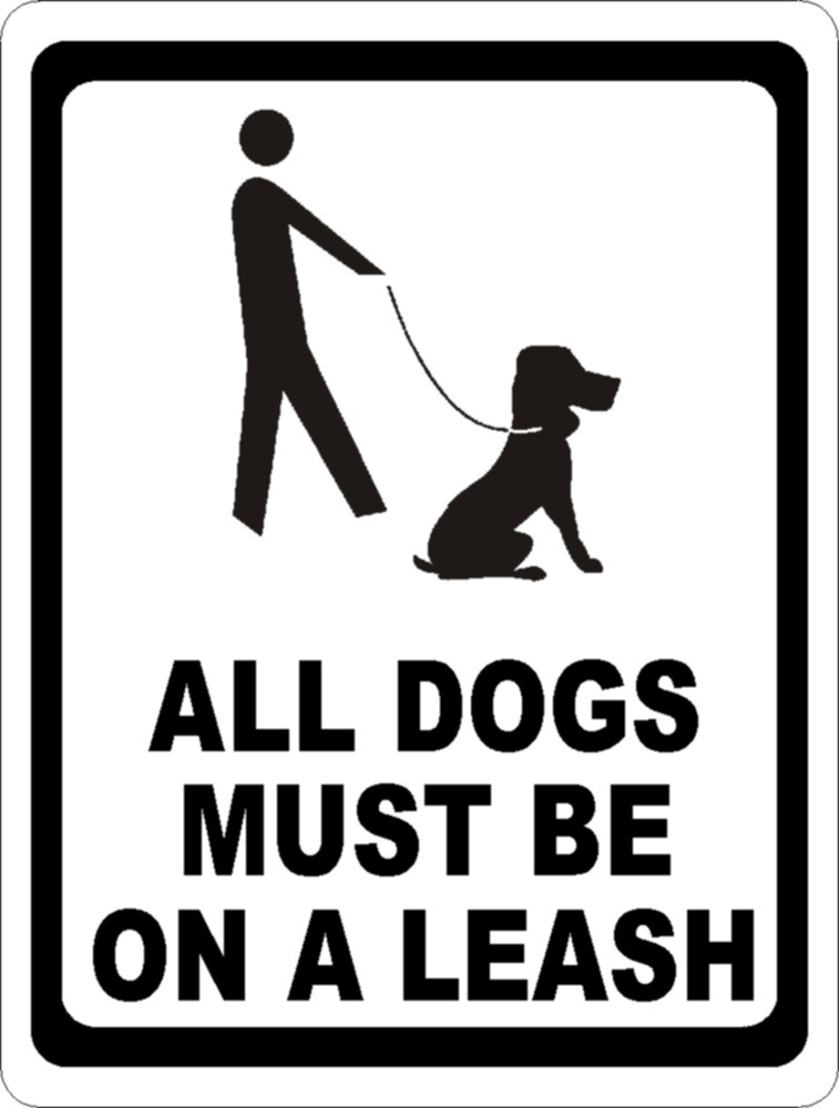 All Dog S Must Be On Leashes