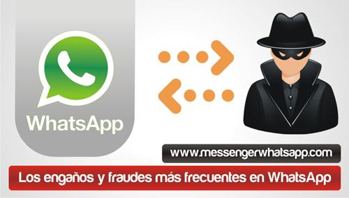 Los engaños y fraudes mas frecuentes en WhatsApp